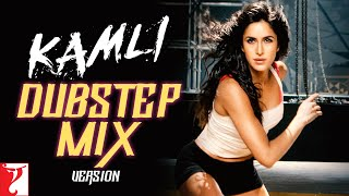 Kamli Dubstep Mix - Dhoom 3