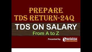 QUARTERLY TDS RETURN For SALARY: 24Q