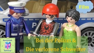 Playmobil Film Deutsch POLIZEI & DIE VERLORENE SCHWESTER