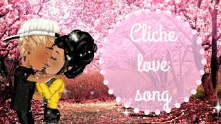 CLICHE Love Song - Msp