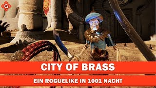 City of Brass: Ein Roguelike in 1001 Nacht | Review