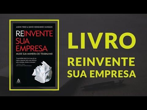 Livros & Negócios | Livro Reinvente Sua Empresa #2