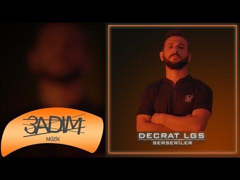 Decrat LGS - Serseriler klip izle