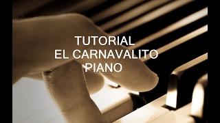 """Tutorial en Piano """"El Carnavalito"""""""