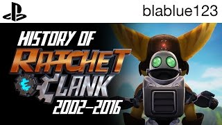 History of - Ratchet & Clank (2002-2016) | blablue123