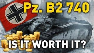 World of Tanks || Pz.Kpfw. B2 740 - is it Worth it?