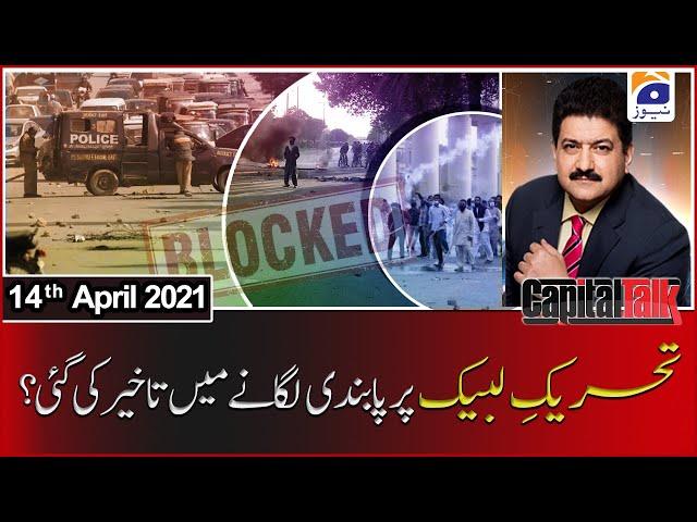 Capital Talk Hamid Mir Geo News 14 April 2021