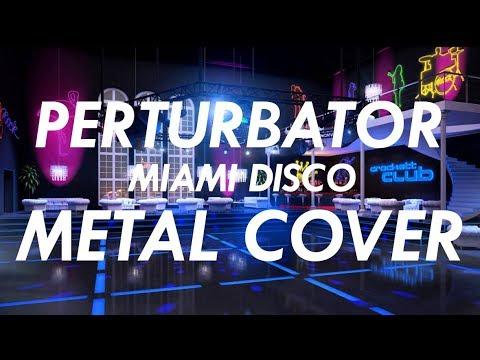 Perturbator - Miami Disco Metal Cover