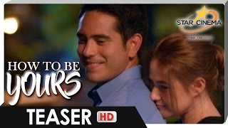 Teaser | Ang Love walang kasing sarap! | 'How To Be Yours'
