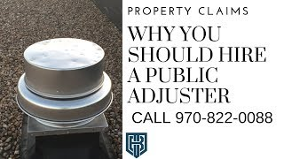 Why Should I Hire A Public Insurance Adjuster Milliken CO