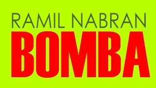 Ramil Nabran - Bomba