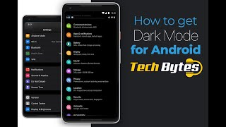 How to get DARK MODE for ANDROID | TECHBYTES