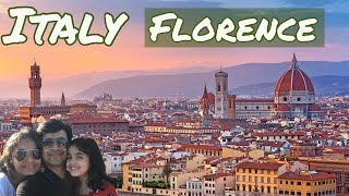 Florence Italy l A Trip to Remember