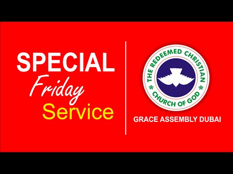 Special Friday Service @ RCCG Grace Assembly Dubai