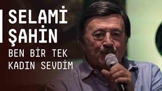 Selami Şahin - Ben Bir Tek Kadın Sevdim / #akustikhane #sesiniac