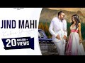 Download Video Jind Mahi (Full Song) Kulbir Jhinjer | Deep Jandu | Latest Punjabi Songs 2017 | Vehli Janta Records
