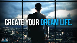 CREATE YOUR DREAM LIFE IN 2021 - Best Motivational Video for Success in Life