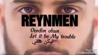 REYNMEN   Derdim Olsun Sözleri مترجمة English Lyrics