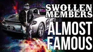 """Swollen Members """"Almost Famous"""" (Official Music Video)"""