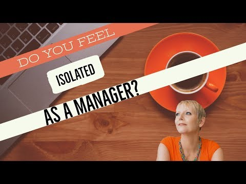 Isolated at Work?<br />Do Managers need to know all the Answers?