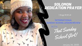 📚🙌🏾❤️ Sunday School Lesson: Solomon's Blessing - January 26, 2020