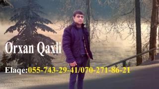 Orxan Qaxli Sensizlik 2017
