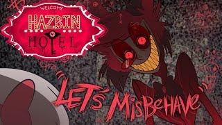"""HAZBIN HOTEL- """"LET'S MISBEHAVE"""" -(CLIP)- NOT FOR KIDS"""