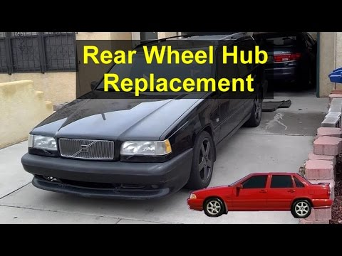 Rear wheel hub bearing replacement, for FWD Volvo 850, S70, V70. - VOTD