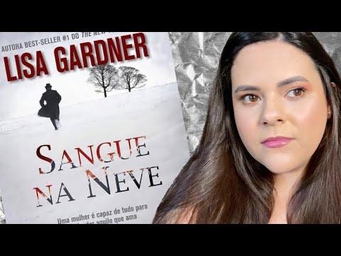 SANGUE NA NEVE, de Lisa Gardner