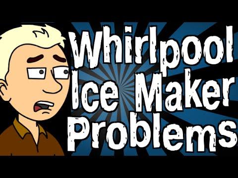 Whirlpool Refrigerator Ice Maker Problems