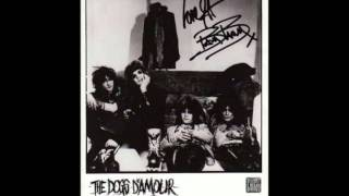 Dogs D' Amour - World's Different Now ( An Ode To Drug Hill)