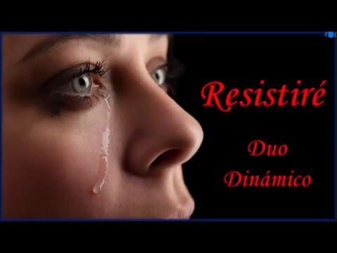 RESISTIRÉ-del DÚO DINÁMICO.HD.