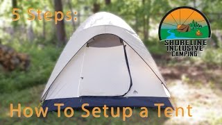 How to set up a tent: 5 Easy Steps - A Camping Blog Series