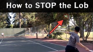 "Never Be Fooled By The Lobber Again: Your ""Go To"" Play   Tennis Lesson"