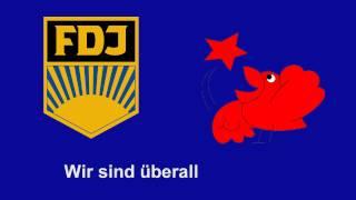 FDJ Lieder - Wir sind überall
