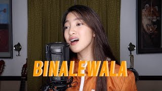 Binalewala - Michael Dutchi Libranda COVER by Chloe Redondo