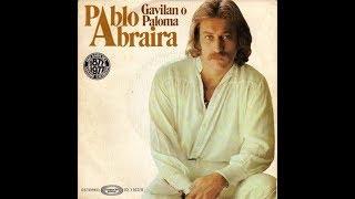 Gavilán o Paloma - Pablo Abraira
