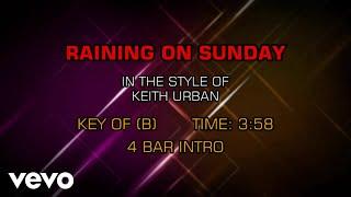 Keith Urban – Raining On Sunday (Karaoke)