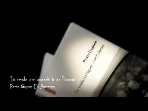 Vidéo de Pierre Gagnon