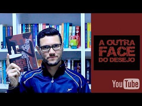 A Outra face do Desejo | @danyblu @irmaoslivreiro