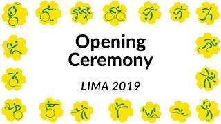 Opening Ceremony |  Parapan American Games | Lima 2019