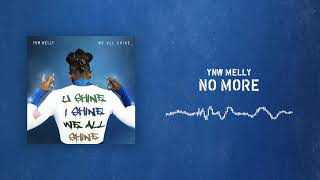 YNW Melly - No More [Official Audio]