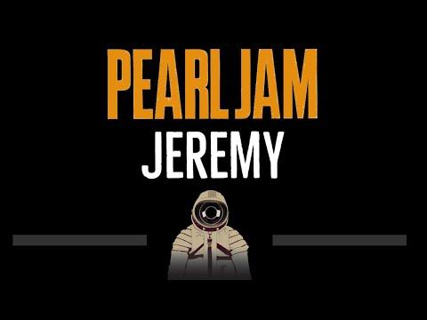 Pearl Jam • Jeremy (CC) (Remastered Video) 🎤 [Karaoke] [Instrumental Lyrics]