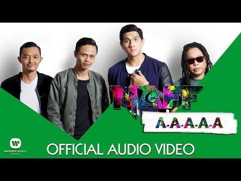 NAFF - A-A-A-A-A (Official Audio)