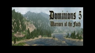 Dominions 5 - Let's Talk About Blesses (Part 1)
