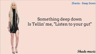 Zhavia Ward - Deep Down (Lyrics)
