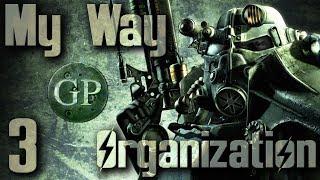 Modding Fallout 3 My Way -Organize to Win - 3