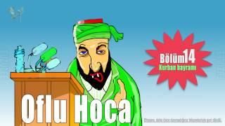 Oflu Hoca - Bölüm 14 Kurban Bayramı / 4K