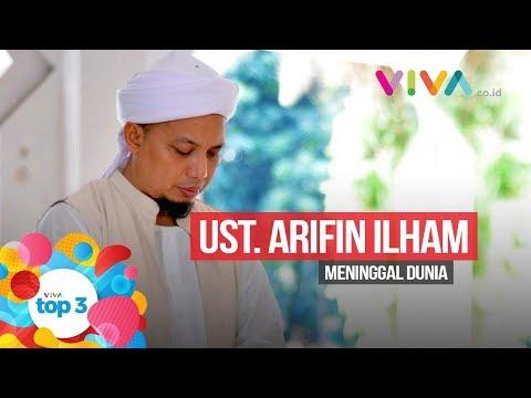VIVA Top3: RIP Ust. Arifin Ilham, Perempuan Misterius & BPN Menggugat