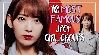 10 MOST FAMOUS JPOP GIRL GROUPS